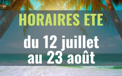 😎 HORAIRES D'ETE ☀️